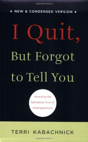I Quit, But Forgot to Tell You: Terri Kabachnick