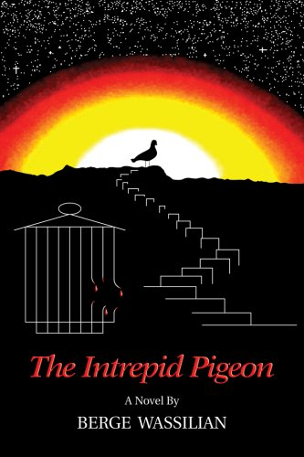 The Intrepid Pigeon: Berge Wassilian