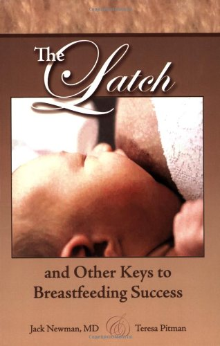 The Latch and Other Keys to Breastfeeding