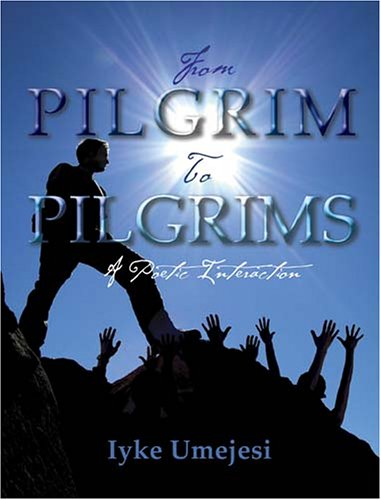 9780977229642: From Pilgrim To Pilgrims: A Poetic Interaction