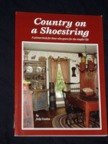 Country on a Shoestring: Judy Condon