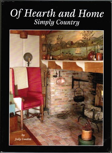 Of Hearth and Home: Simply Country (second): Judy Condon