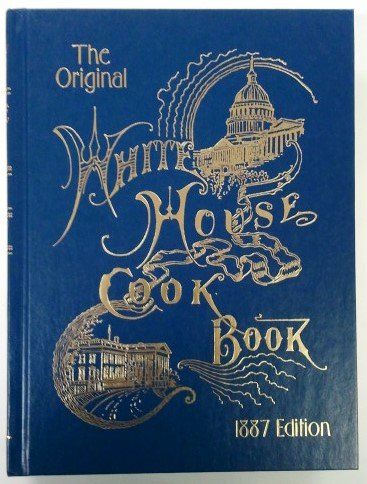 9780977231638: The Original Whitehouse Cookbook