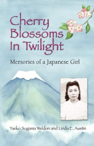9780977232314: Cherry Blossoms in Twilight: Memories of a Japanese Girl