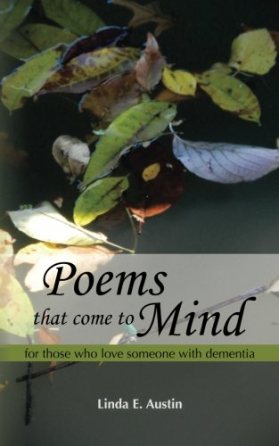 9780977232321: Poems That Come to Mind: For Those Who Love Someone With Dementia
