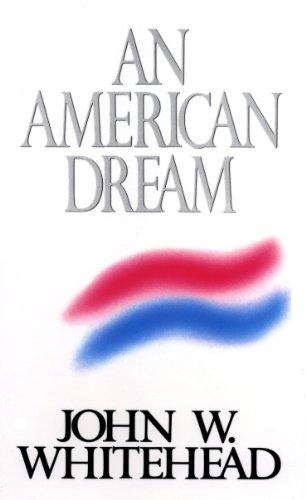 An American Dream: Whitehead, John W.