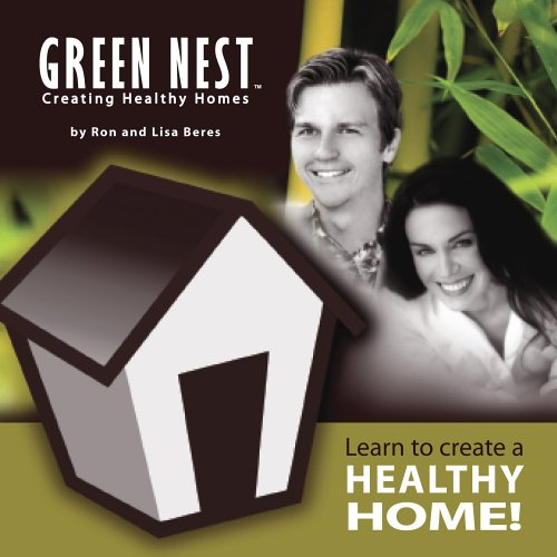 9780977239214: Learn to Create a Healthy Home! Green Nest Creating Healthy Homes