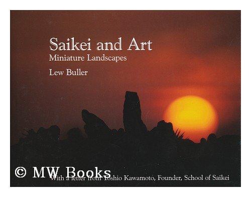 9780977244300: Saikei and Art : Miniature Landscapes / Lew Buller