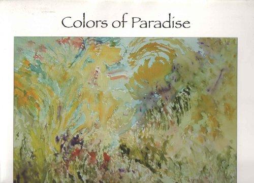 Fereidun Shokatfard: Colors of Paradise - A Spiritual Journey (SIGNED): Shokatfard, Fereidun