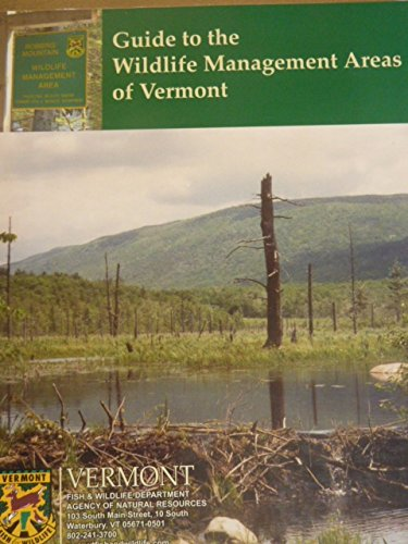 9780977251704: Guide to the Wildlife Management Area of Vermont