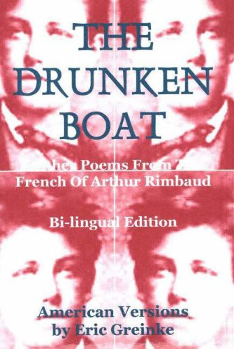 9780977252473: The Drunken Boat & Other Poems from the French of Arthur Rimbaud (French Edition)