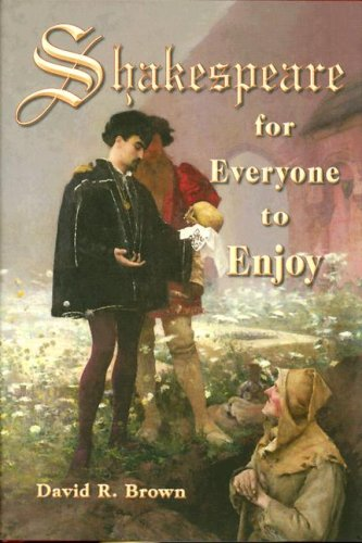 Shakespeare for Everyone to Enjoy: Brown, David R.