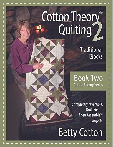 9780977261116: Cotton Theory Quilting 2: Traditional Blocks (Cotton Theory Series) (Volume 2)
