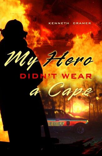 9780977261451: My Hero Didn't Wear A Cape