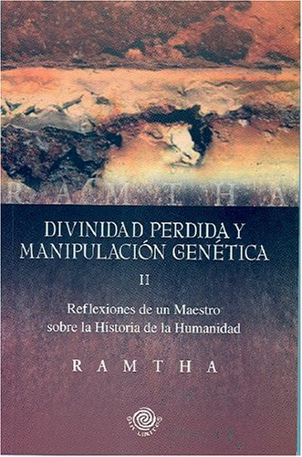 9780977266951: Divinidad Perdida Y Manipulacion Genetica/ Lost Divinity And Genetic Manipulation
