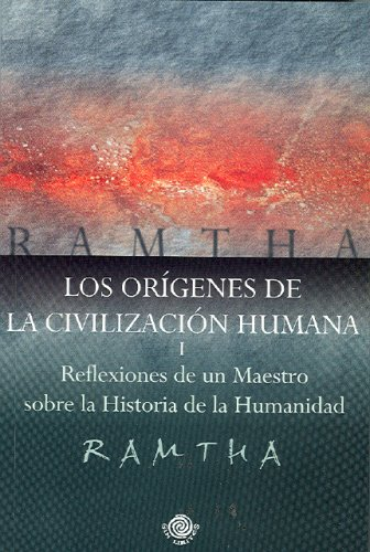 LOS ORIGENES DE LA CIVILIZACION HUMANA I: Ramtha (J Z