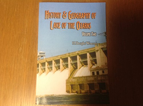 9780977270019: History & Geography of Lake of the Ozarks