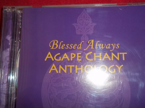9780977271207: Blessed Always: Agape Chant Anthology