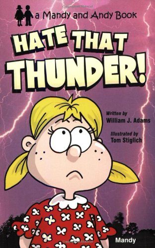 9780977275700: Hate That Thunder (Mandy and Andy Books)