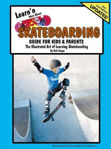 9780977281732: Learn'n More About Skateboarding- Guide For Kids and Parents