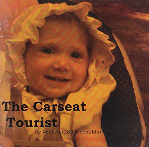 The Carseat Tourist: Midi Ana Bilik-Franklin