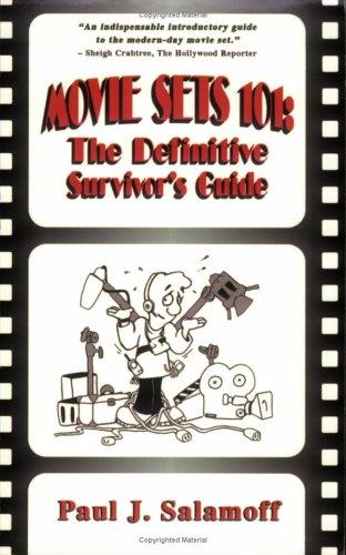 9780977291106: MOVIE SETS 101: The Definitive Survivor's Guide