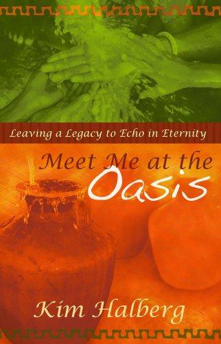 Meet Me At The Oasis: Leaving a: Kim Halberg