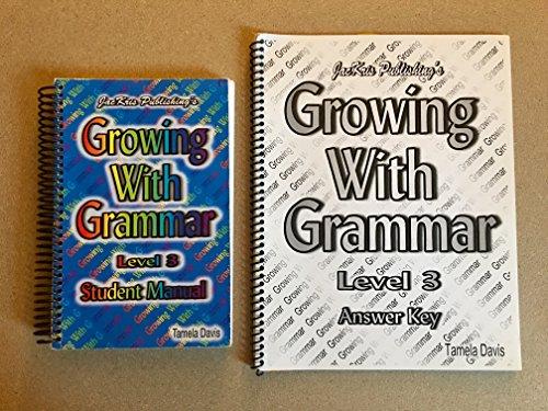 9780977292318: Growing with Grammar Level 3 (Student Workbook)