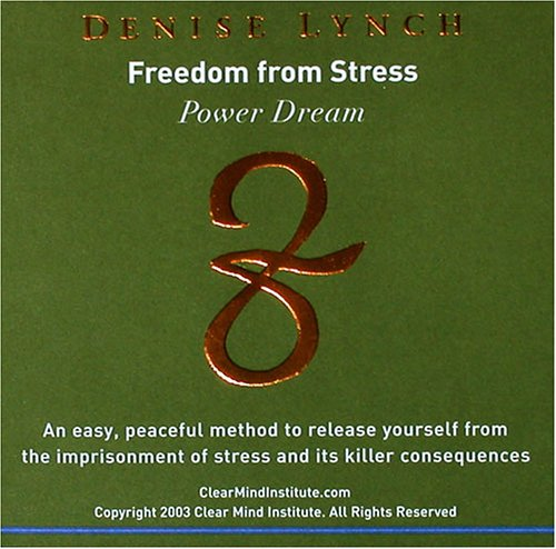 Freedom from Stress: Clear Mind Publishing