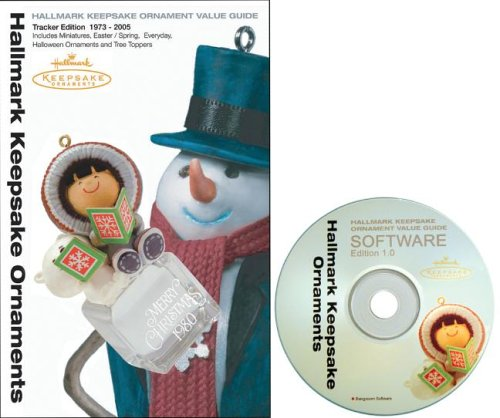 Hallmark Keepsake Ornaments Value Guide: Tracker Edition 1973-2005 with CDROM