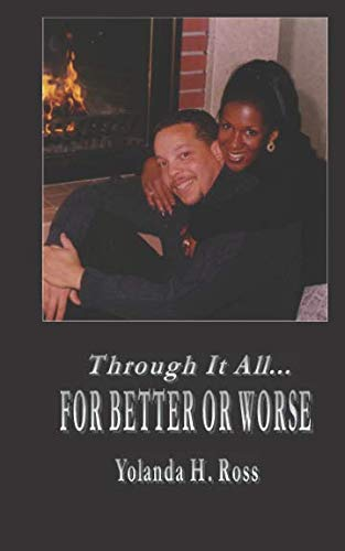 Through It All, For Better or Worse: Yolanda H. Ross