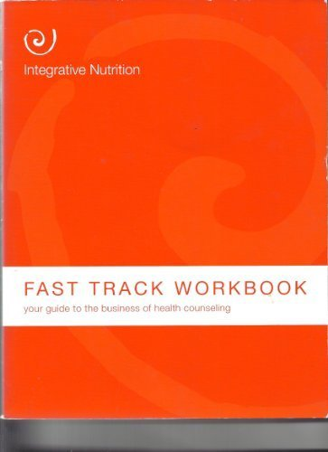 Integrative Nutrition Fast Track Workbook