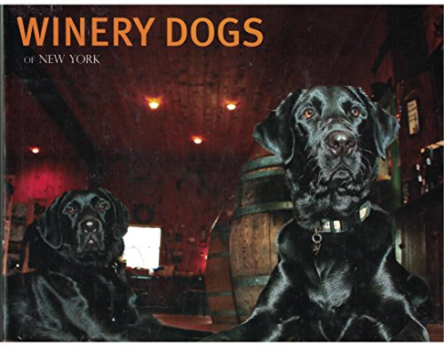 9780977304158: Winery Dogs of New York