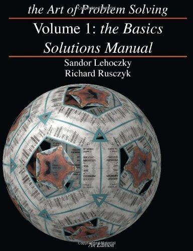 The Art of Problem Solving, Volume 1: Lehoczky, Sandor; Rusczyk,