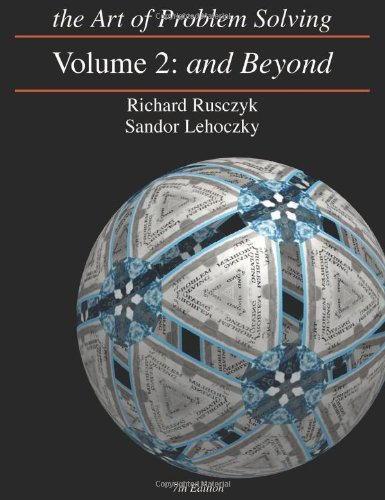 Art of Problem Solving, Volume 2 And: Rusczyk, Richard