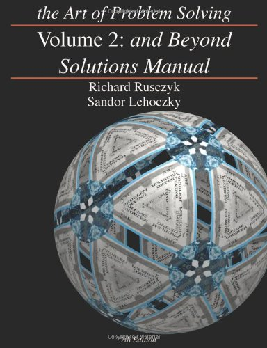 9780977304592: The Art of Problem Solving, Vol. 2: And Beyond Solutions Manual
