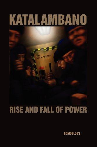 "Katalambano ""Rise and Fall of Power"": Romoulous"