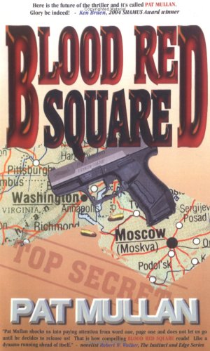 Blood Red Square: Mullan, Pat