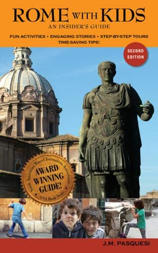 9780977309313: Rome With Kids: An Insider's Guide