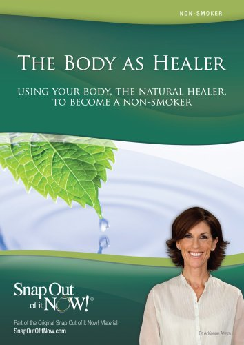9780977318155: Use Your Body, The Natural Healer, To Become a Nonsmoker