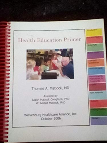9780977322800: Health Education Primer
