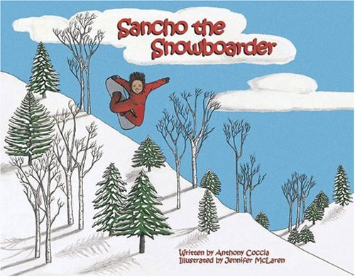 Sancho the Snowboarder: Anthony Coccia