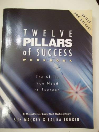 9780977326228: Twelve Pillars of Success Workbook