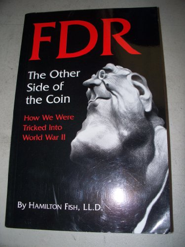 FDR: The Other Side of the Coin: Fish, Hamilton