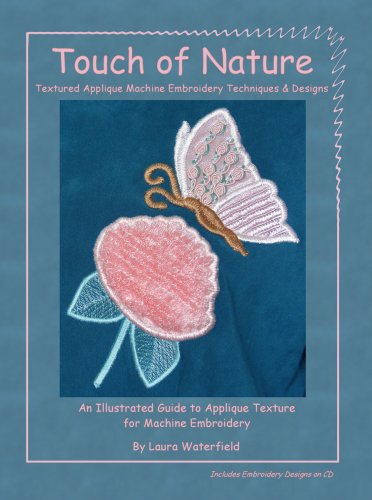 9780977331307: Touch of Nature: Textured Appliqué Machine Embroidery Techniques & Designs