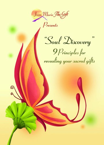 9780977332670: Soul Discovery: 9 Principles for Revealing Your Sacred Gifts