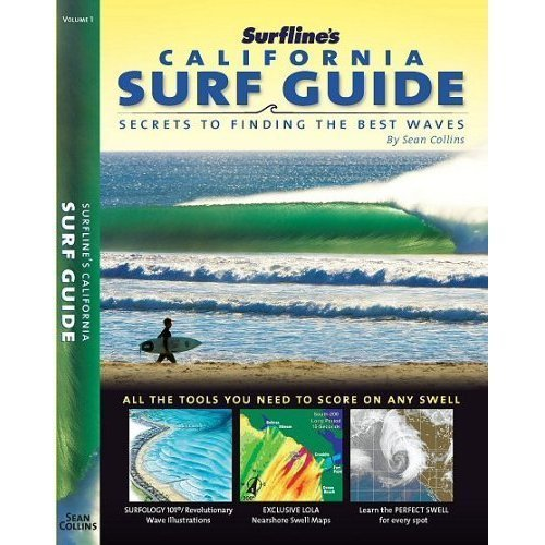 9780977333103: Surfline's California Surf Guide Secrets to Finding the Best Waves