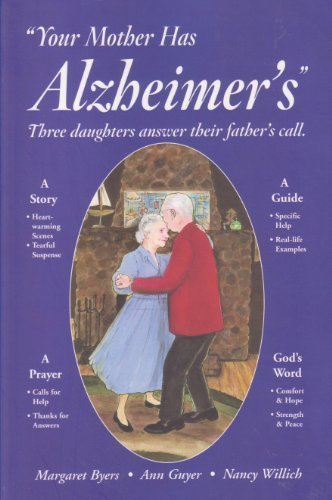 Your Mother Has Alzheimer's Three Daughters Answer: Margaret; Guyer, Ann;