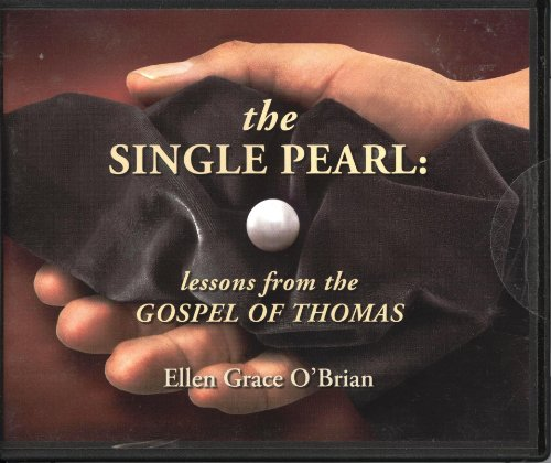 9780977335718: The Single Pearl (Lessons from the Gospel of Thomas, Five (5) CD Sermon Series)