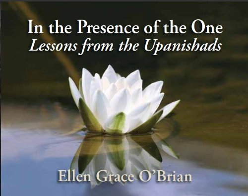 9780977335770: In the Presence of the One (Lessons from the Upanishads)